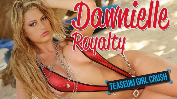 Dawnielle Royalty TeaseUm Girl Crush
