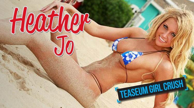 Heather Jo TeaseUm Girl Crush